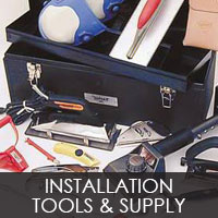 Installation Tools and Supply